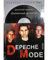 Книга «Depeche Mode: Обнаженные до костей. Подлинная история»