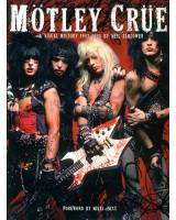 Книга «История в фото Motley Crue: A Visual History, 1983-2005»(на англ.яз.)