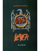 Slayer. Серия «Masters of Metal» Эра агрессии